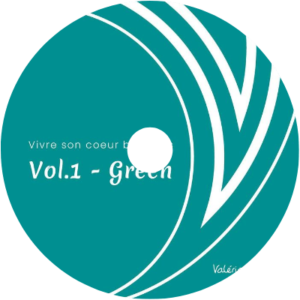 Album audio green - vivre son coeur business - valerie demont - greenheart business